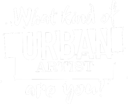 What Kind of Urban Artist are You